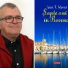 """Ioan T. Morar despre """"Șapte ani în Provence"""", la Arad, Timișoara, București și Iași"""
