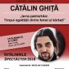 """Cătălin Ghiță vine la """"Întâlnirile SpectActor"""" de la Teatrul Național """"Marin Sorescu"""""""