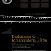 """""""Literatura detenției și a împotrivirii- I.D. Sîrbu (5)"""", la MNLR"""