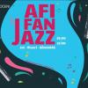 AFI Fan Jazz, toată vara, pentru al treilea an consecutiv