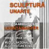 """""""Sculptură UNARTE""""- expoziția absolvenților de Licență/Master, promoția 2018"""