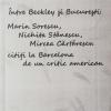 """Lansare de carte la MNLR: """"Între Beckley și București: Marin Sorescu, Nichita Stănescu, Mircea Cărtărescu citiți la Barcelona de un critic American"""""""