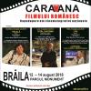 """""""Caravana filmului românesc"""" ajunge la Zilele Municipiului Brăila"""