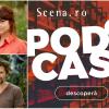 """Podcastul & Arhiva online Scena.ro: """"A fi sau a nu fi independent"""""""