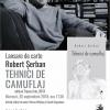 """Robert Şerban lansează """"Tehnici de camuflaj"""", la librăria """"La Două Bufnițe"""" din Timișoara"""