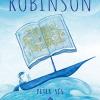 """""""Robinson"""", de Peter Sís – o carte despre puterea vindecătoare a poveştilor"""