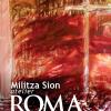 """Expoziţia """"MILITZA SION-ATELIER ROMA"""", la Galeria Romană"""