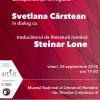 Svetlana Cârstean în dialog cu traducătorul norvegian de literatură română Steinar Lone