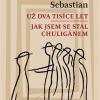 """Lansarea traducerii în limba cehă a romanului """"De două mii de ani/ Cum am devenit huligan"""", de Mihail Sebastian"""