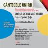 """""""Cântecele Unirii"""", concert dedicat Centenarului României, la Sala Radio"""