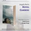 """Hotel Camberi"", de Angela Baciu, ajunge și la Sibiu"