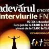 Interviurile FNT, la Adevărul Live