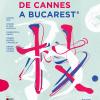 """S-au pus în vânzare biletele pentru """"Les Films de Cannes à Bucarest 2018"""""""