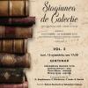 """""""Stagiunea de colecție"""" de la Biblioteca Națională continuă cu o serie de șase noi evenimente culturale"""