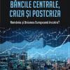 """Daniel Dăianu despre volumul """"Băncile centrale, criza și postcriza"""", la Academia de Studii Economice din București"""