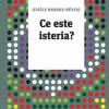 """""""Ce este isteria?"""", de Gisèle Harrus-Révidi"""