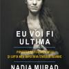 """Nadia Murad, autoarea volumului """"Eu voi fi ultima"""", laureată a Premiului Nobel pentru Pace 2018"""