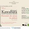 """Seară japoneză dedicată volumului """"Povestiri de ținut în palmă"""" de Yasunari Kawabata, un exercițiu stilistic formidabil"""