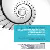 """Dezbaterea """"Valori morale în Anul Centenarului"""", la ICR"""