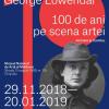 """Expoziția """"Baronul George Löwendal – 100 de ani pe scena artei """""""