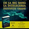 """""""De la Big Bang la înţelegerea existenţei umane"""": lansarea cărții """"Marele tot"""" de Sean Carroll"""