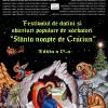 """Festivalul de Datini şi Obiceiuri Populare de Sărbători """"Sfânta Noapte de Crăciun"""""""