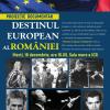 """Documentarul """"Destinul European al României"""", prezentat la Institutul Cultural Român"""