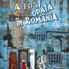 """""""A fost odată în România"""", o poveste cu oameni simpli la țărmul Bunei Speranțe"""