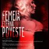 """""""Femeia, eterna poveste"""",  în premieră la Teatrul """"Stela Popescu"""""""