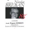 Aniversare Nicolae Breban, 85 de ani. Laudatio Academician Eugen Simion, la MNLR