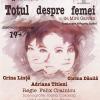 """""""Totul despre femei"""", la Teatrul Arte dell'Anima"""