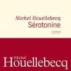"""""""Serotonină"""" de Michel Houellebecq, în curând în colecția """"Raftul Denisei"""", la Editura Humanitas Fiction"""
