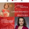 OPERA FANtastica: Luminița Arvunescu în dialog cu Brigitta Kele