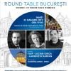 Filip-Lucian Iorgași Laurențiu Damian, invitați la Round Table București