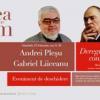 """Andrei Pleșu și Gabriel Liiceanu deschid a doua ediție a Festivalului de conferințe """"Despre lumea în care trăim"""""""