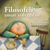 """""""Filosofeli amare și drăgălașe. O carte ciudățică pentru copiii mari"""", de KK Jart"""