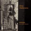 """Texte în limba engleză din volumul """"europa. zece cîntece funerare"""", de Elena Vlădăreanu"""