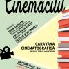 """""""Caravana cinematografică"""" – de la nuvela lui Ioan Groșan, la filmul lui Titus Muntean"""