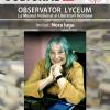 Observator Lyceum la MNLR: întâlnire cu Nora Iuga