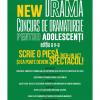 Ultimele zile de înscriere la Concursul de dramaturgie pentru adolescenți NEW DRAMA