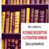 """""""O istorie descriptivă a literaturii române. Epoca premodernă"""", de Mircea Anghelescu"""