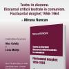 """Volumul """"Teatru în diorame. Discursul criticii teatrale în comunism. Fluctuantul dezgheţ 1956-1964"""", de Miruna Runcan, lansat la Cluj"""
