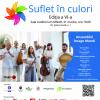 SUFLET ÎN CULORI –  ediția a-VI-a. Concert caritabil în beneficiul copiilor cu autism