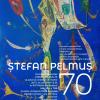ȘTEFAN PELMUȘ – 70, o expoziție retrospectivă aniversară