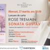 "Lansare de carte: ""Sonata Gustav"" de Rose Tremain"