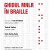 "Lansare: ""Ghidul MNLR în Braille"""