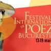 Peste 100 de poeți de pe 4 continente, la cea de a X-a ediție a Festivalului Internațional de Poezie de la București