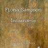 """""""Întoarce-te"""", de Fiona Sampson"""
