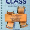 """""""Class"""" sau despre cum să privim în noi înșine"""