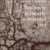 """""""Bătrâneţe şi moarte în mileniul trei"""", de Livius Ciocârlie, ediția a II-a, revăzută"""